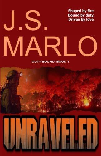 Unraveled (Duty Bound) (Volume 1)