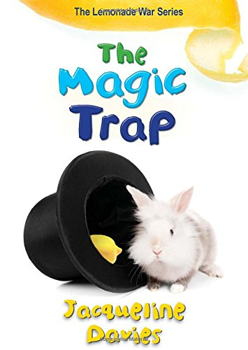 The Magic Trap (The Lemonade War Series)