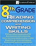 img - for 8th Grade Reading Comprehension and Writing Skills Test 8th (eighth) edition Text Only book / textbook / text book