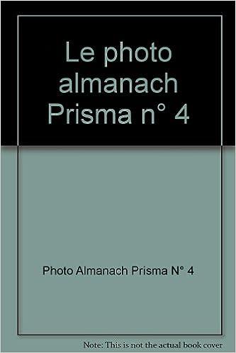 Le photo almanach Prisma n° 4. 1950. Cartonnage de l'éditeur. 384 pages. (Photographie) epub, pdf
