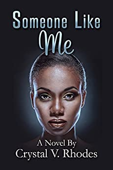 Someone Like Me (Stillwaters Series) by [Rhodes, Crystal V. ]