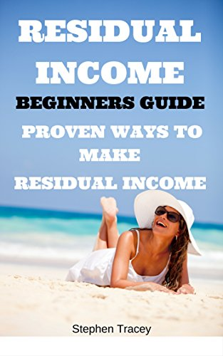 Residual Income: Top Residual Income ideas, best Residual income streams explained, smart Residual income methods, proven ways to earn extra income