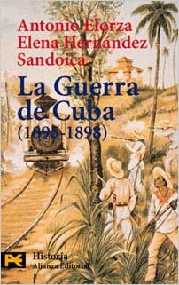 La guerra de Cuba 1895-1898 / Cuba's War: Historia Politica De Una Derrota Colonial (El libro de bolsillo)
