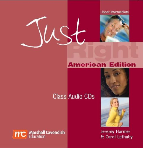 Just Right Upper Intermediate classroom audio CD by Marshall Cavendish