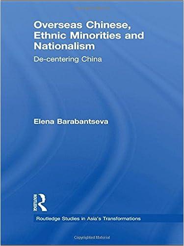 Overseas Chinese, Ethnic Minorities and Nationalism: De