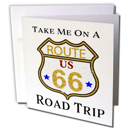 3dRose Anne Marie Baugh - Quotes, Sayings, and Typography - Take Me On A Road Trip - Route US 66 Graphic Image - 1 Greeting Card with Envelope (gc_297032_5)