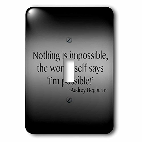3dRose LLC lsp_130255_1 Nothing Is Impossible The Word Itself Says Im Possible Audrey Hepburn Single Toggle Switch (Pics Of Audrey Hepburn compare prices)