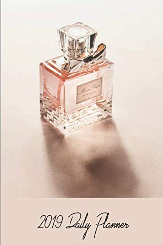 Commercial Perfume Bottle Collector 2019 Daily Planner: 6