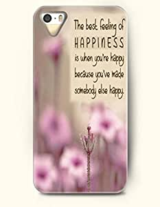 iPhone 4 4S Case OOFIT Phone Hard Case **NEW** Case with Design The Best Feeling Of Happiness Is When You'Re Happy Because You'Ve Made Somebody Else Happy- Proverbs Of Life - Case for Apple iPhone 4/4s