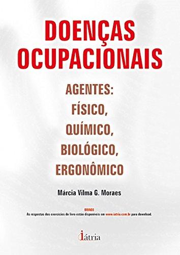 Doenças Ocupacionais. Agentes: Físico, Químico, Biológico, Ergonômico