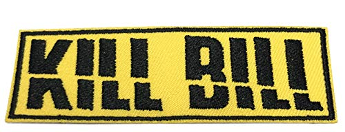 Kill Bill Embroidered Iron on or Sew On Patch Saying Quote Series Appliques Application ()