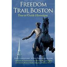 Freedom Trail Boston - Tour et Guide Historique