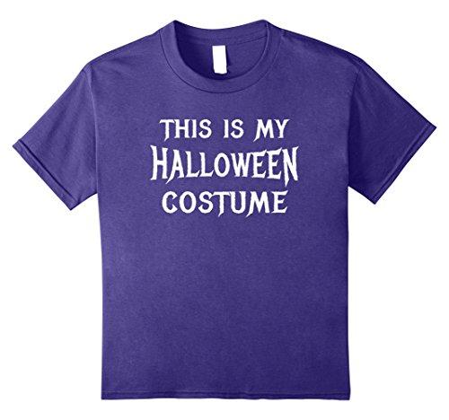 Kids This IS My Halloween Costume Shirt Simple Easy Last Minute 10 Purple