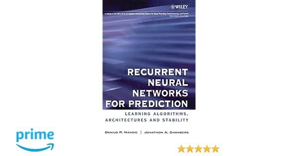 Recurrent Neural Networks for Prediction: Learning Algorithms