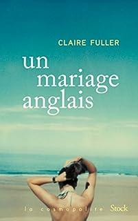 Un mariage anglais, Fuller, Claire