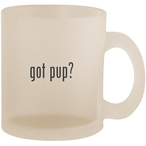 got pup? - Frosted 10oz Glass Coffee Cup Mug ()