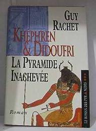 Khéphren et Didoufri