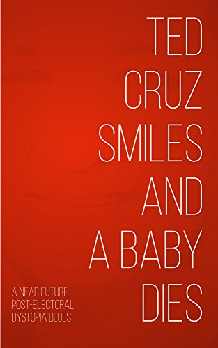 Ted Cruz Smiles and a Baby Dies