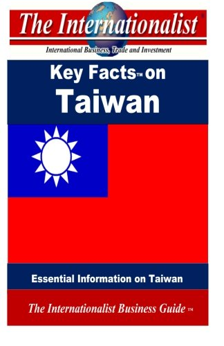 Key Facts on Taiwan: Essential Information on Taiwan