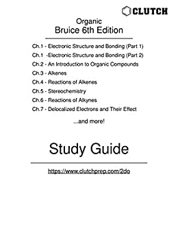 Study Guide for Organic Chemistry, 6th Edition, by Bruice