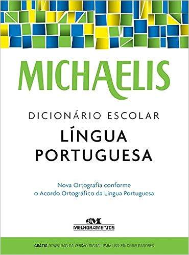 Michaelis dicionário escolar língua portuguesa (Português) Capa comum – 8 agosto 2016 por Melhoramentos