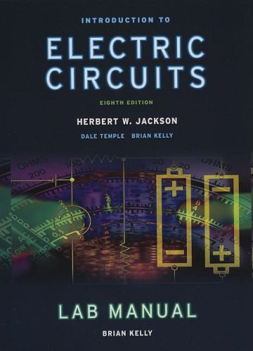 Introduction to Electrical Circuits Student Lab Manual