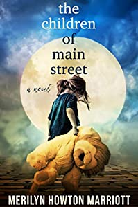 The Children Of Main Street by Merilyn Howton Marriott ebook deal