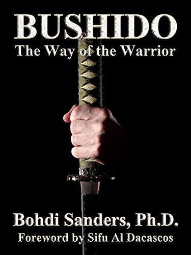 Amazoncom Bushido The Way Of The Warrior Ebook Bohdi Sanders Al
