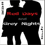 Red Days and Grey Nights | Brandon Collier