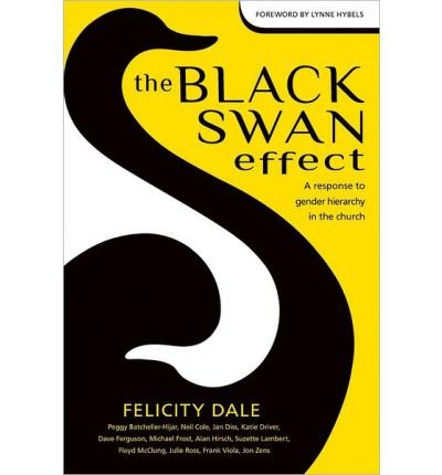 Download The Black Swan Effect: A Response to Gender Hierarchy in the Church (Paperback) - Common PDF