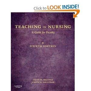 Teaching in Nursing: A Guide for Faculty, 4e (Billings, Teaching in Nursing: A Guide for Faculty) 4th (Fourth) Edition ePub fb2 ebook
