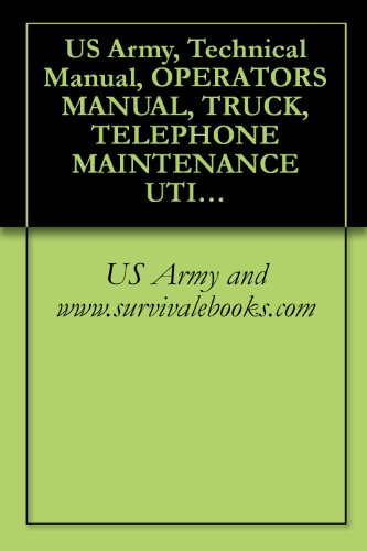 Us army technical manual operators manual truck telephone us army technical manual operators manual truck telephone maintenance utility cs 36 000 gvw 6 x 4 wwn we m876 nsn 2320 00 000 0114 fandeluxe Images