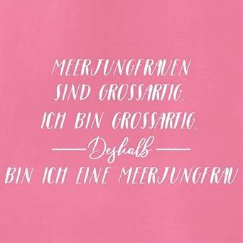 Ich Bin Grossartig - Meerjungfrau - Damen T-Shirt - 14 Farben: Amazon.de:  Bekleidung