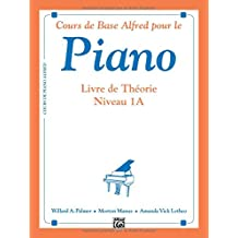 Alfred's Basic Piano Library Theory, Bk 1A: French Language Edition