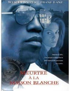 Meurtre a la Maison Blanche: DVD & Blu-ray : Amazon.fr