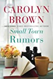 Small Town Rumors by  Carolyn Brown in stock, buy online here