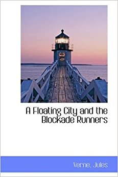 Book A Floating City and the Blockade Runners