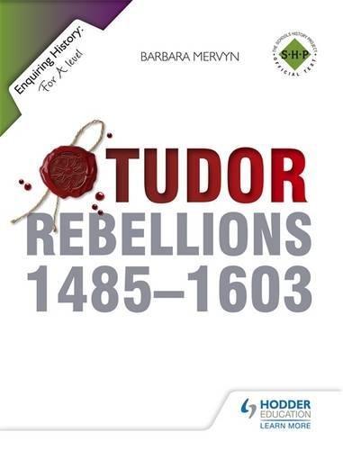 Tudor Rebellions 1485-1603 (Enquiring History)