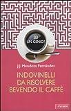 Sei Un Genio? Indovinelli Da Risolvere Bevendo Il Caffe