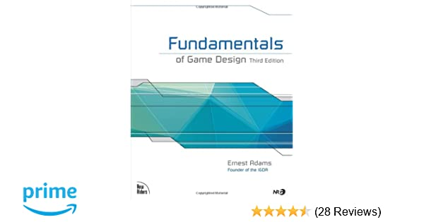 Amazoncom Fundamentals Of Game Design Rd Edition - Fundamentals of game design