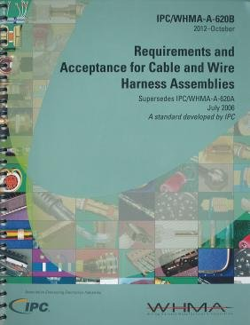 IPC/WHMA-A-620B Requirements and Acceptance for Cable and Wire Harness Assemblies