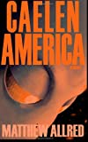 Caelen America, Matthew Allred, 1495335682