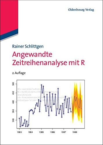 Angewandte Zeitreihenanalyse mit R (Lehr- und Handbücher der Statistik)