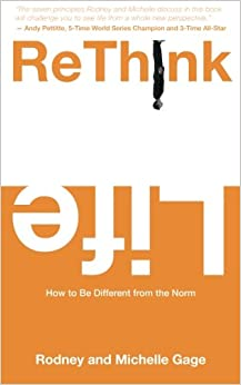 ReThink Life: How to Be Different from the Norm