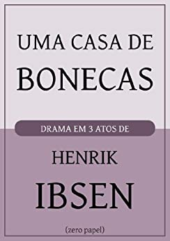 Amazon.com: Uma casa de bonecas (Portuguese Edition) eBook: Henrik