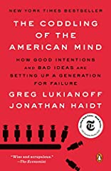 A finalist for the 2018 National Book Critics Circle Award in NonfictionA New York Times Notable BookBloomberg Best Book of 2018TheNew York Timesbestseller!Something has been going wrong on many college campuses in the last few years. Spea...