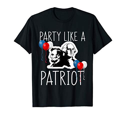 Party Like a Patriot Abe Lincoln George Washington T Shirt ()