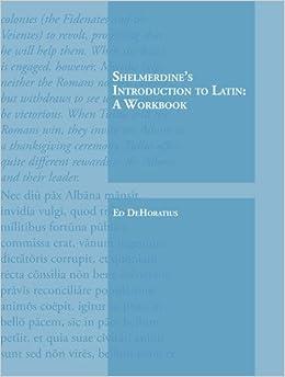 Shelmerdine's Introduction To Latin: A Workbook