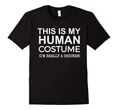 Mens This is My Human Costume Really a Chicken T-shirt Halloween XL (Farmer Halloween Costumes)