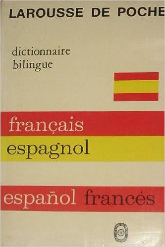 Dictionnaire Bilingue Francais Espagnol Espanol Frances